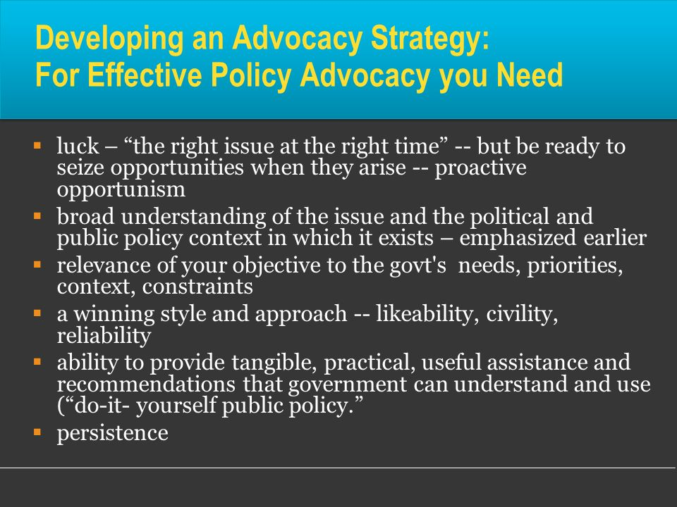 Developing an Advocacy Strategy: For Effective Policy Advocacy you Need