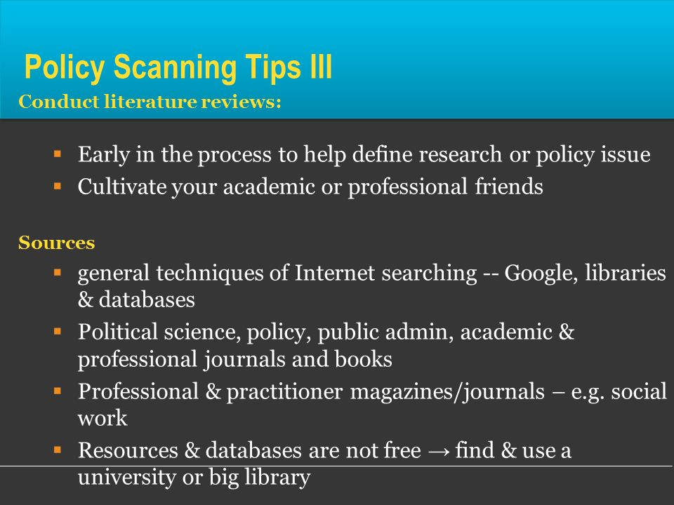 Policy Scanning Tips III