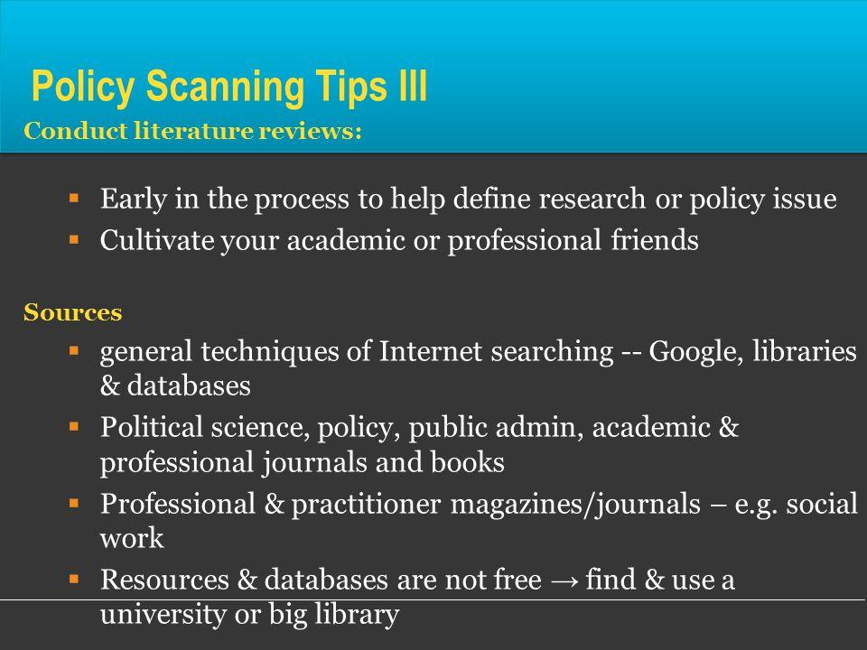 Policy Scanning Tips III