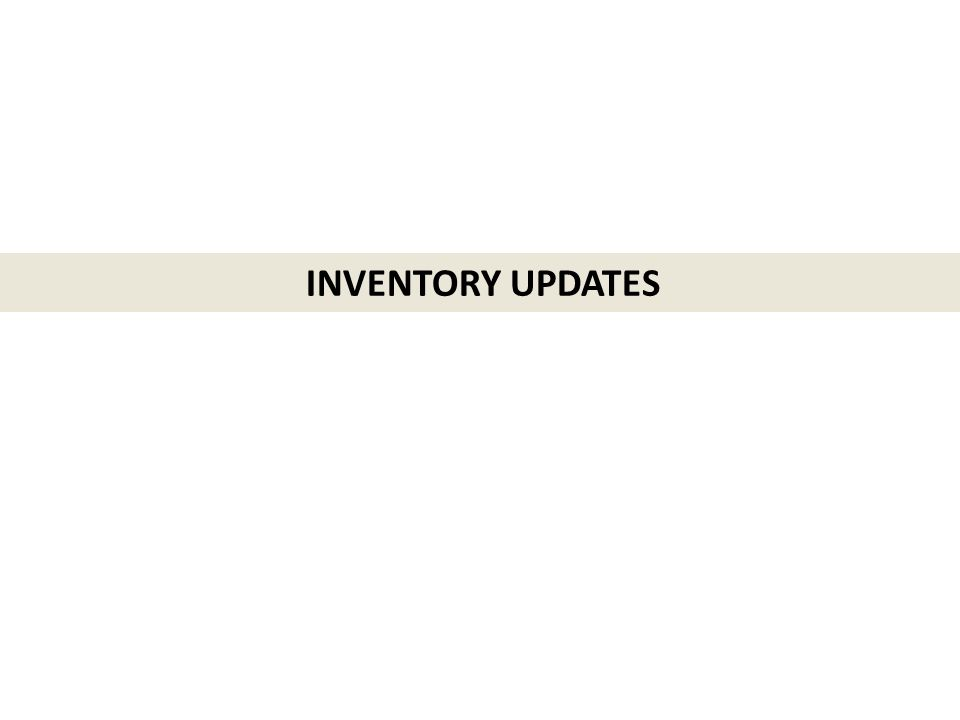 INVENTORY UPDATES