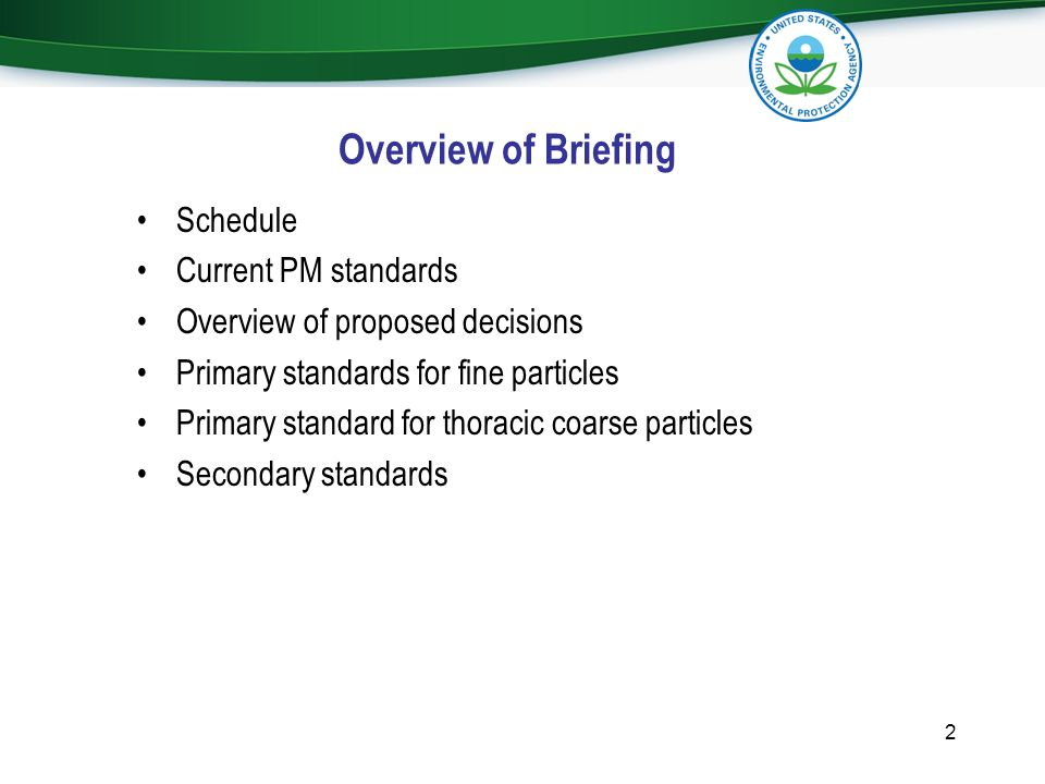 Overview of Briefing Schedule Current PM standards