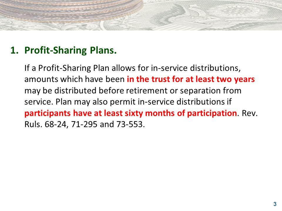 1. Profit-Sharing Plans.