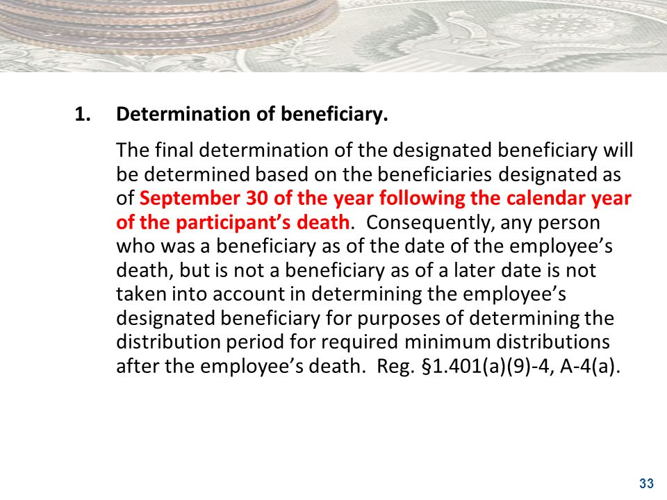 1. Determination of beneficiary.