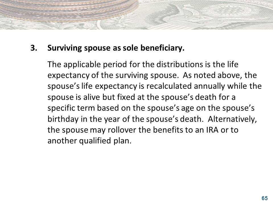 3. Surviving spouse as sole beneficiary.