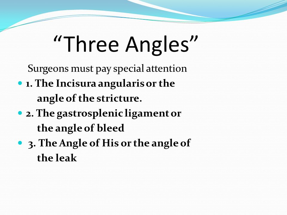 Three Angles Surgeons must pay special attention