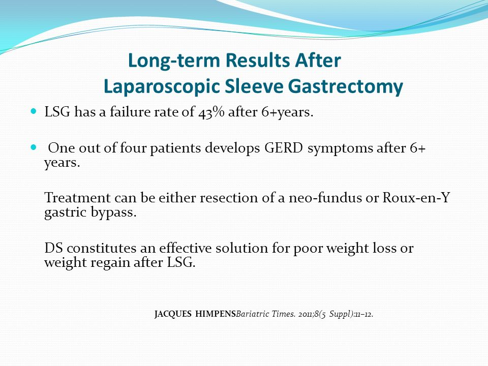 Long-term Results After Laparoscopic Sleeve Gastrectomy