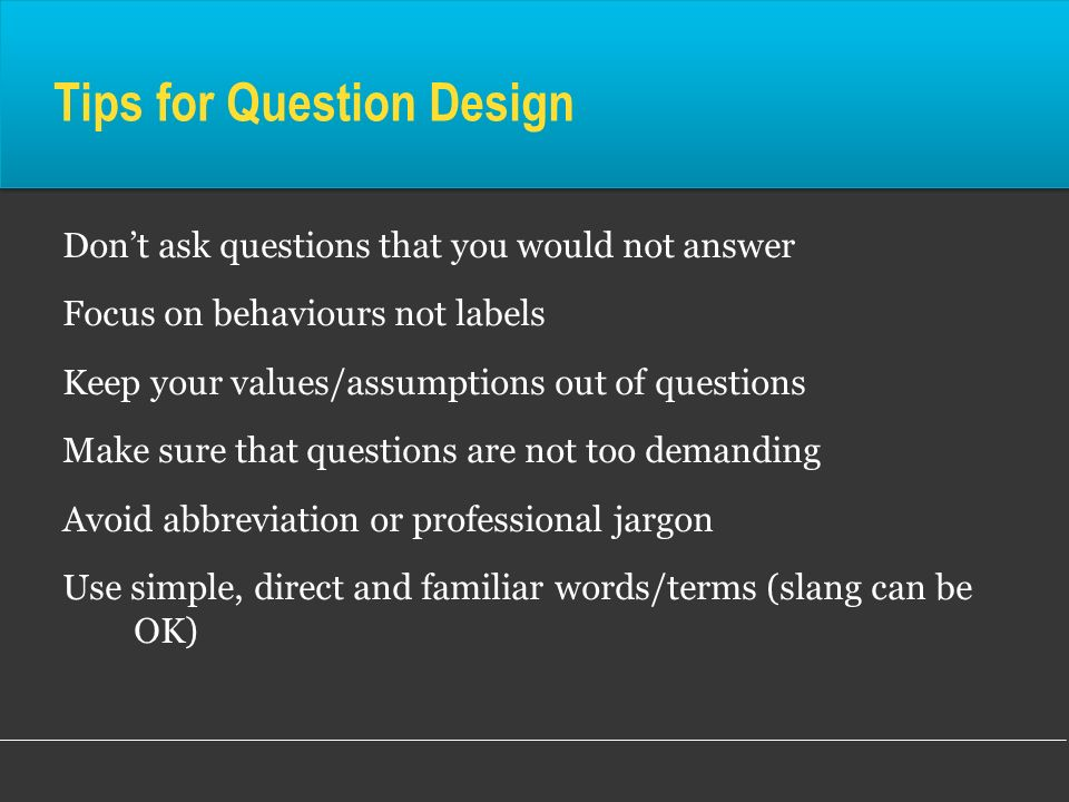 Tips for Question Design