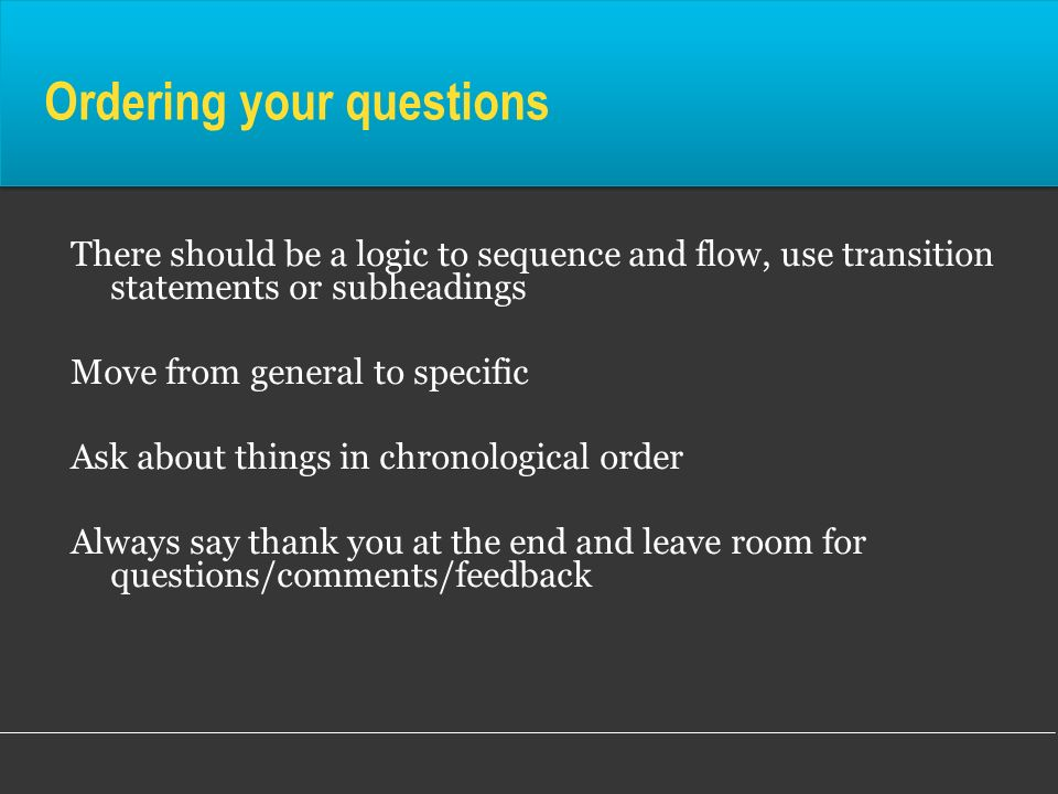 Ordering your questions