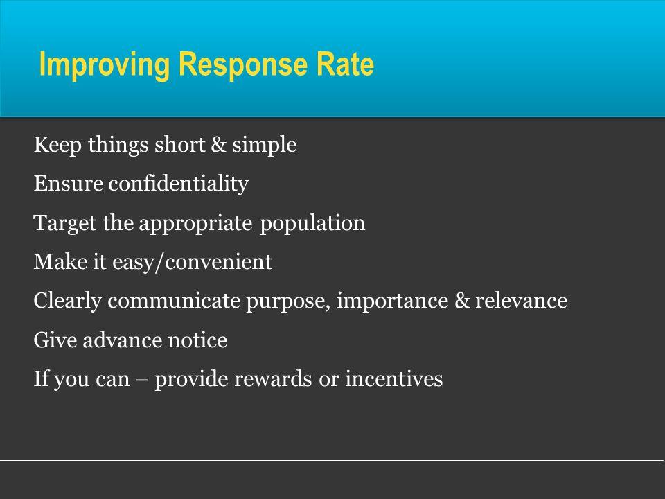 Improving Response Rate