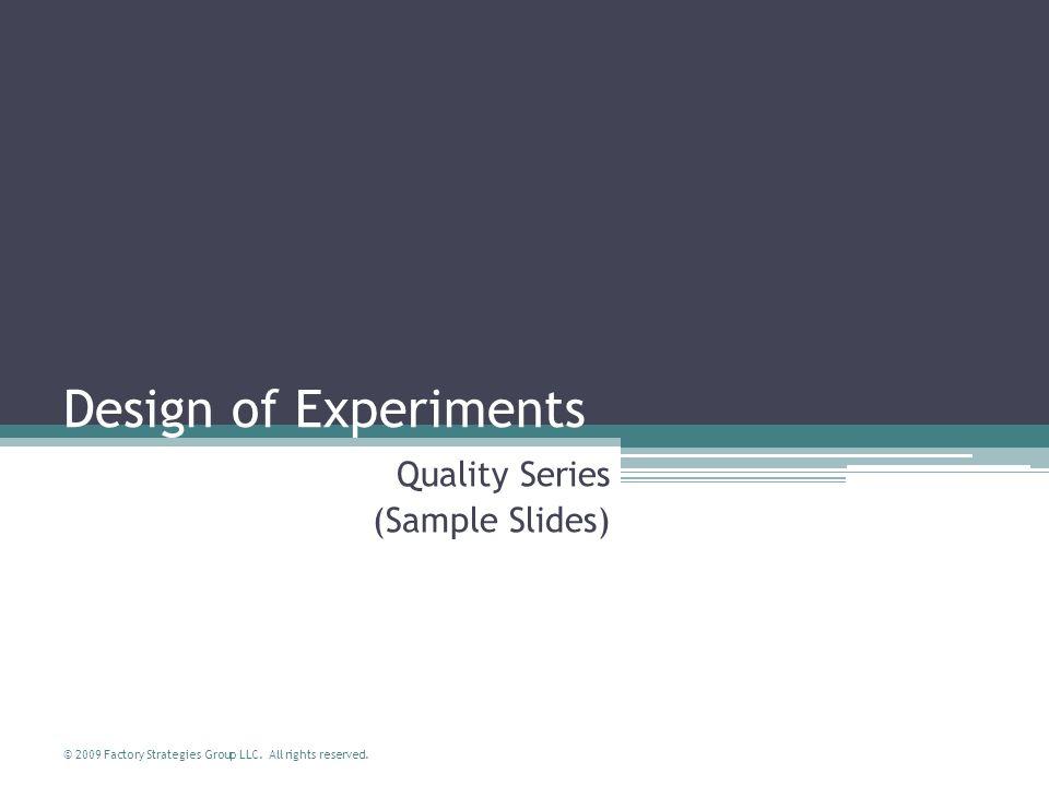 Quality Series (Sample Slides)