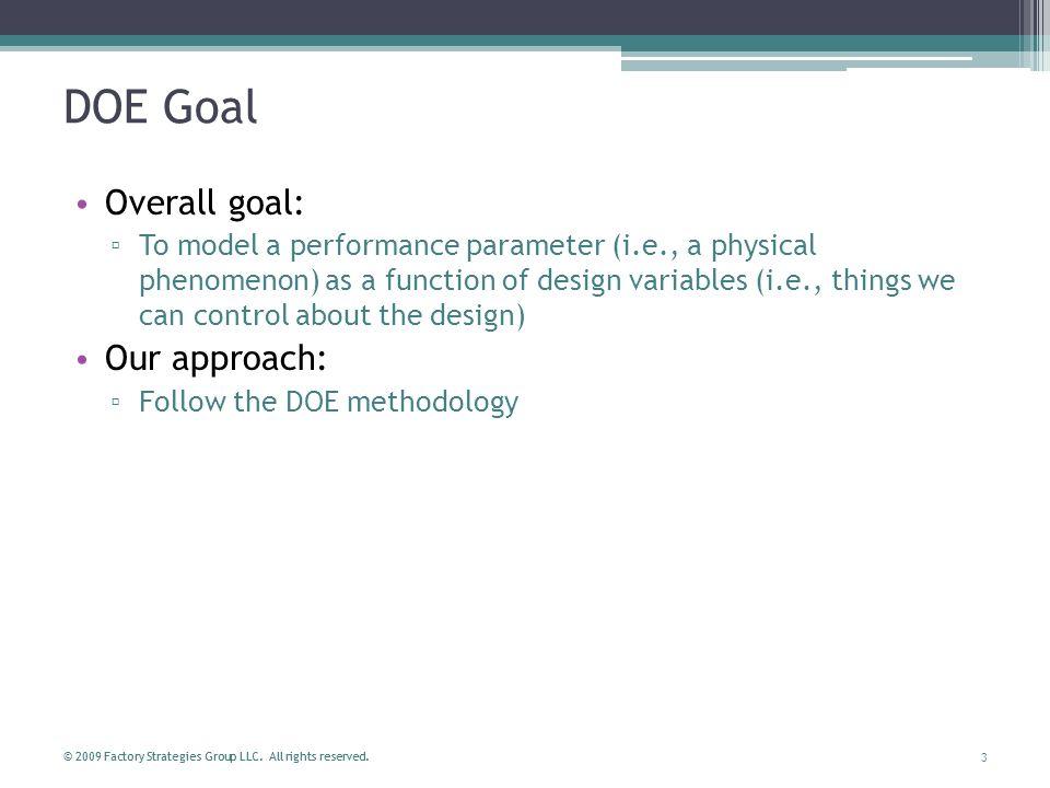 DOE Goal Overall goal: Our approach: