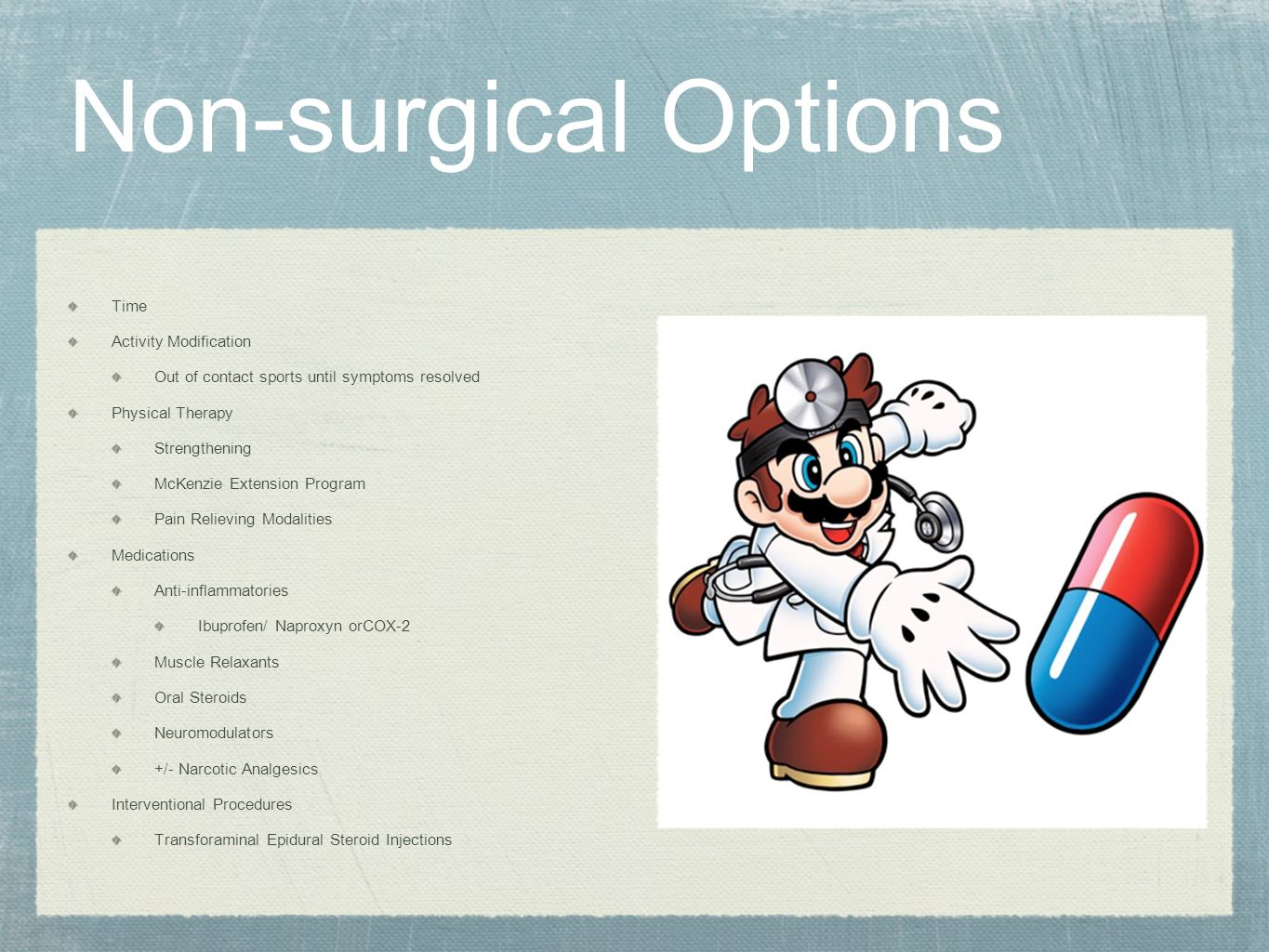 Non-surgical Options Time Activity Modification