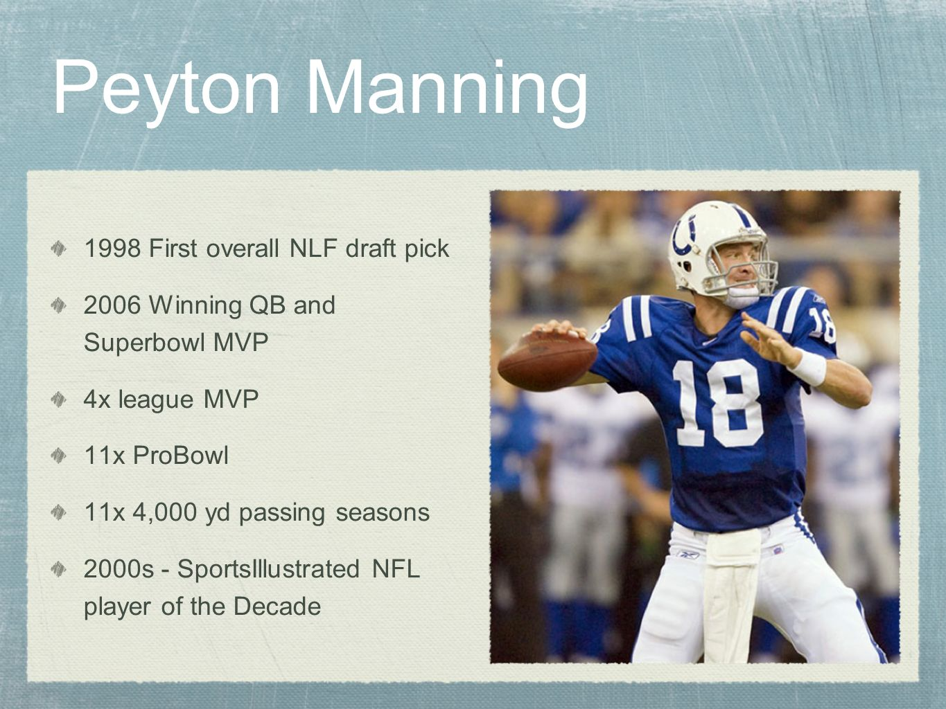 Peyton Manning 1998 First overall NLF draft pick