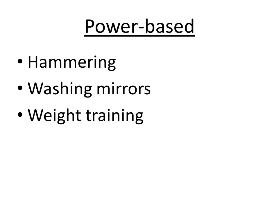 Power-based Hammering Washing mirrors Weight training