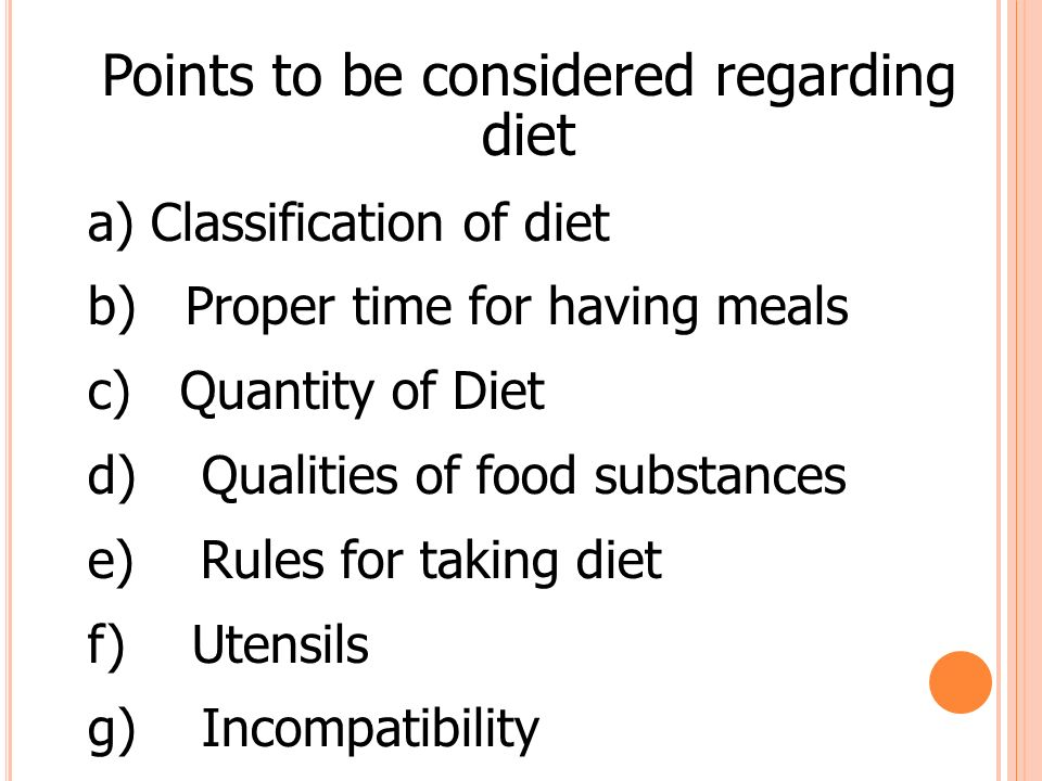 Points to be considered regarding diet