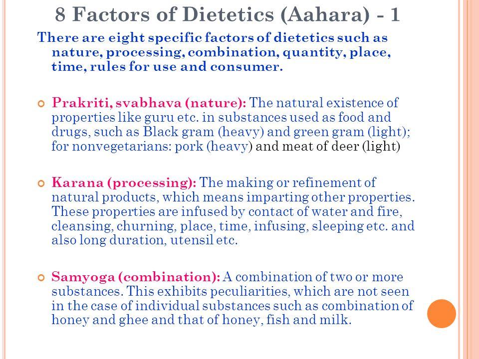 8 Factors of Dietetics (Aahara) - 1
