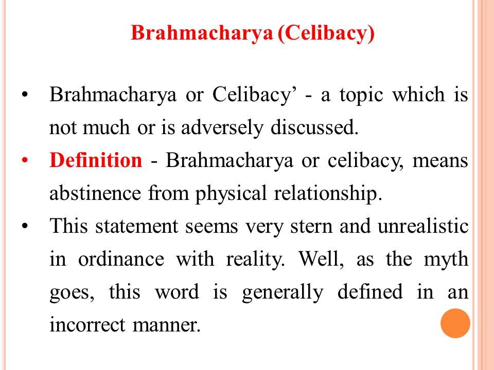 Brahmacharya (Celibacy)