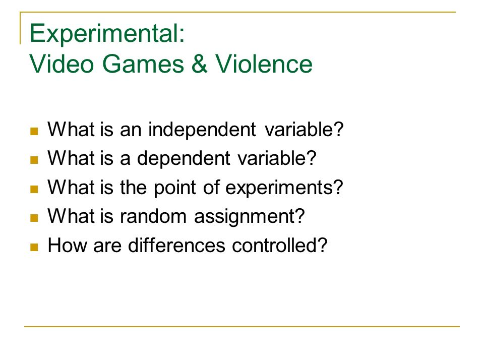 Experimental: Video Games & Violence