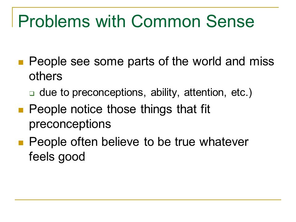 Problems with Common Sense