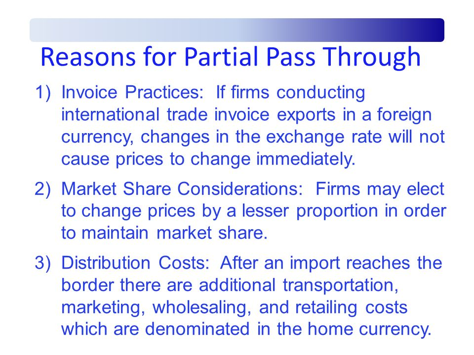 Reasons for Partial Pass Through