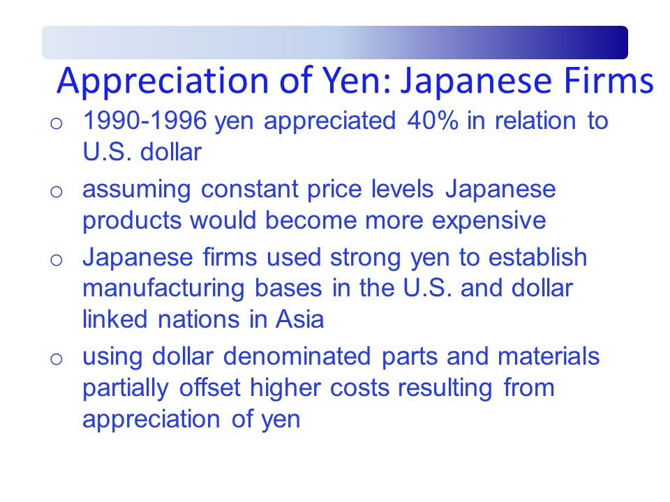 Appreciation of Yen: Japanese Firms