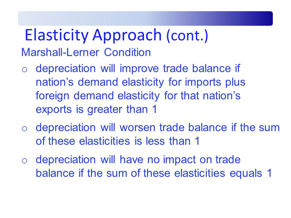 Elasticity Approach (cont.)