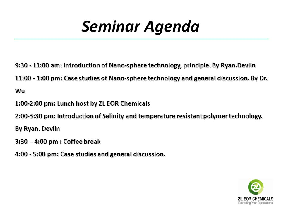 Seminar Agenda 9:30 - 11:00 am: Introduction of Nano-sphere technology, principle. By Ryan.Devlin.