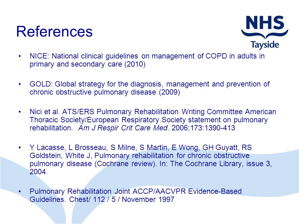 References NICE: National clinical guidelines on management of COPD in adults in primary and secondary care (2010)