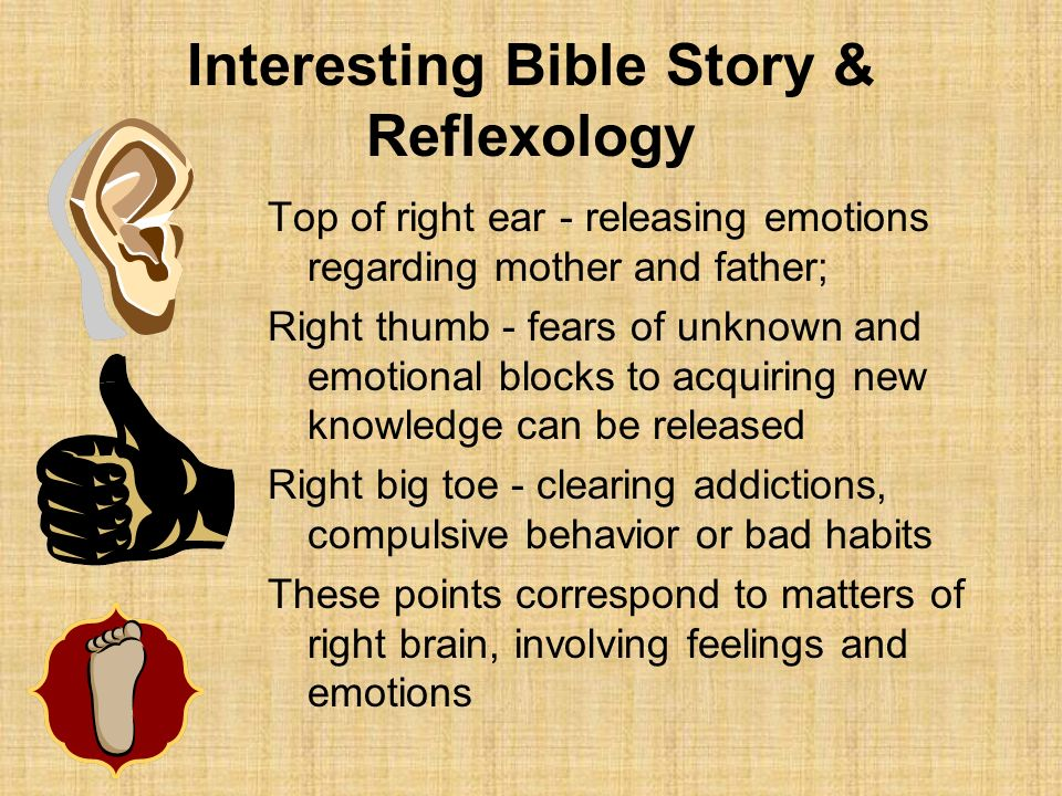 Interesting Bible Story & Reflexology