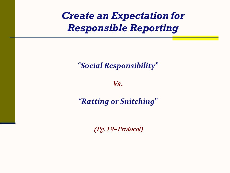 Create an Expectation for Responsible Reporting