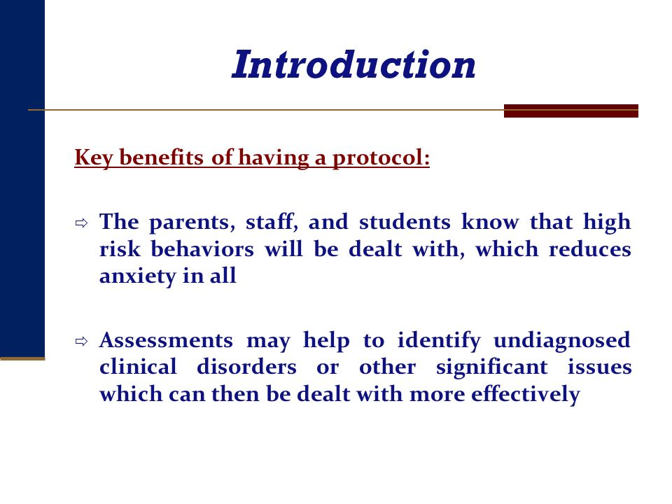 Introduction Key benefits of having a protocol: