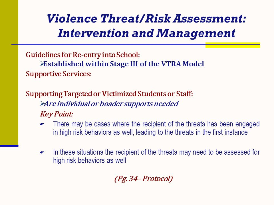 Violence Threat/Risk Assessment: Intervention and Management