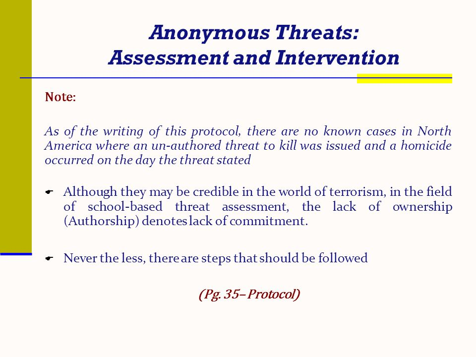 Anonymous Threats: Assessment and Intervention