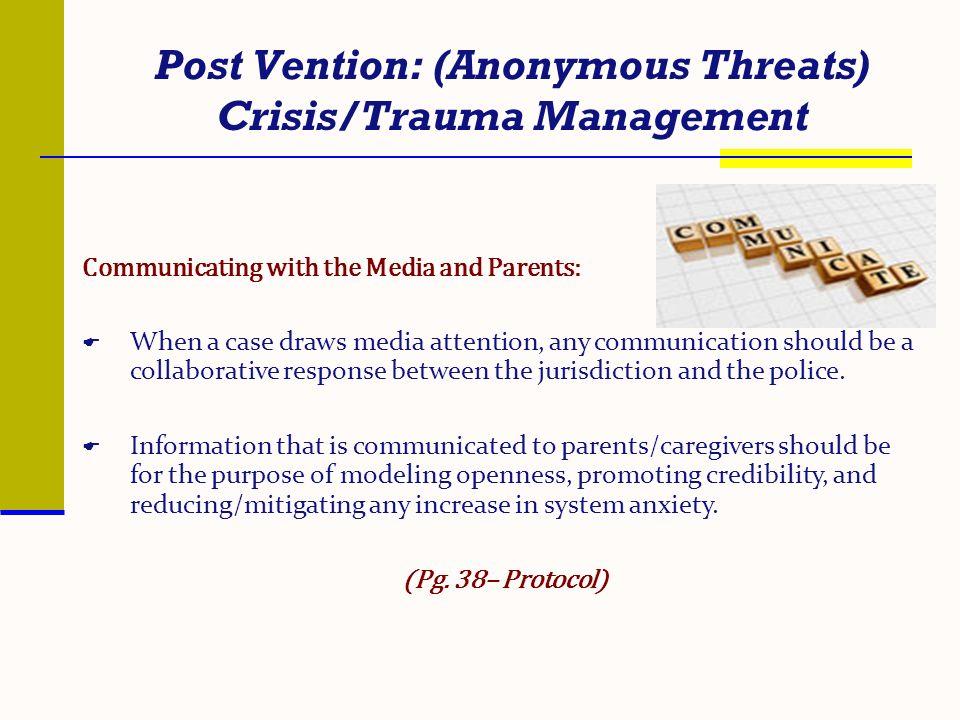 Post Vention: (Anonymous Threats) Crisis/Trauma Management