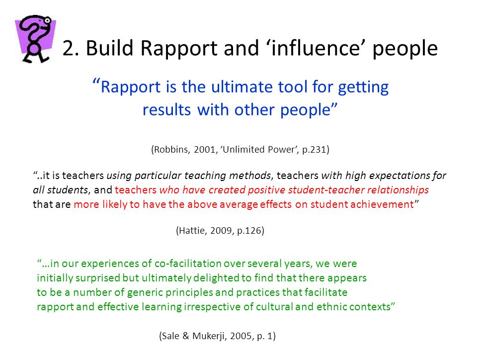 2. Build Rapport and 'influence' people