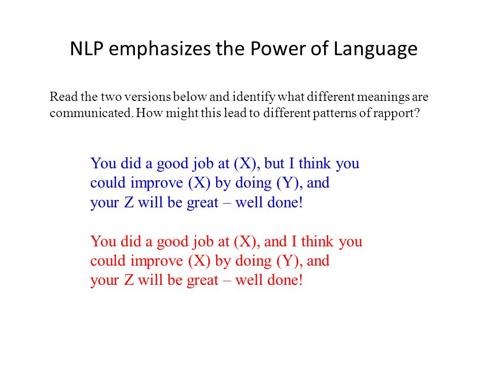 NLP emphasizes the Power of Language