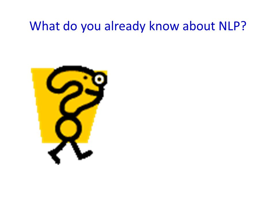 What do you already know about NLP