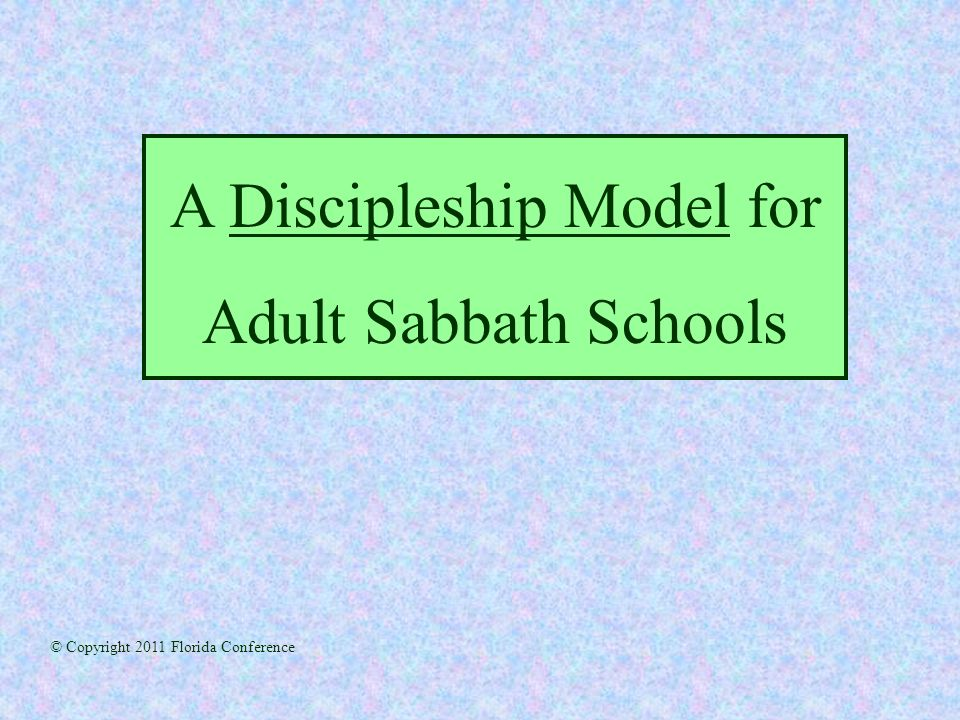 A Discipleship Model for Adult Sabbath Schools