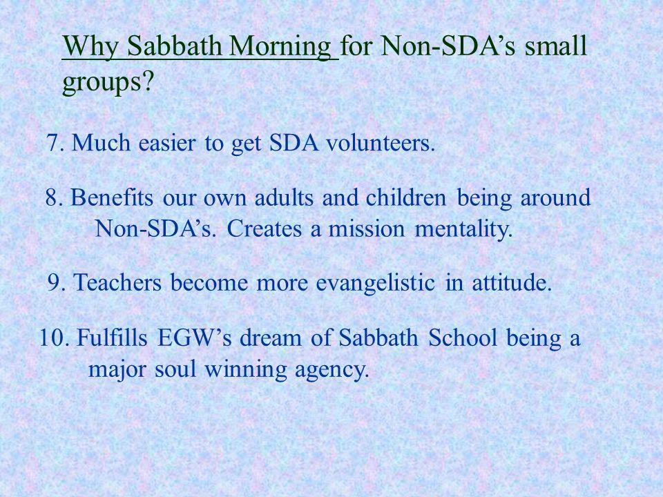 Why Sabbath Morning for Non-SDA's small groups