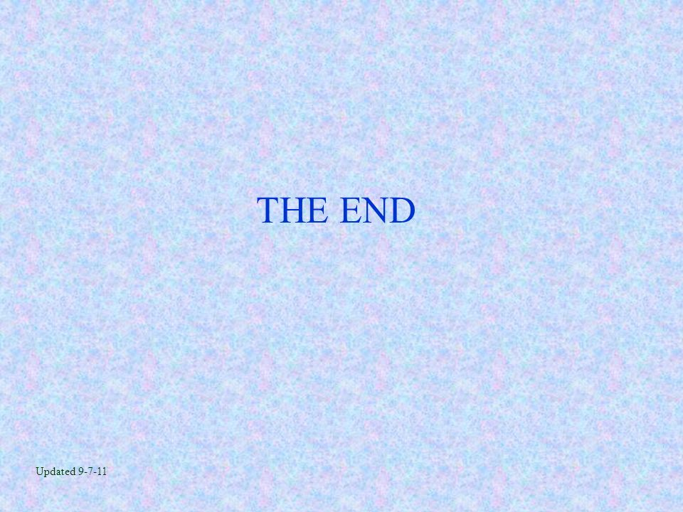 THE END Updated 9-7-11