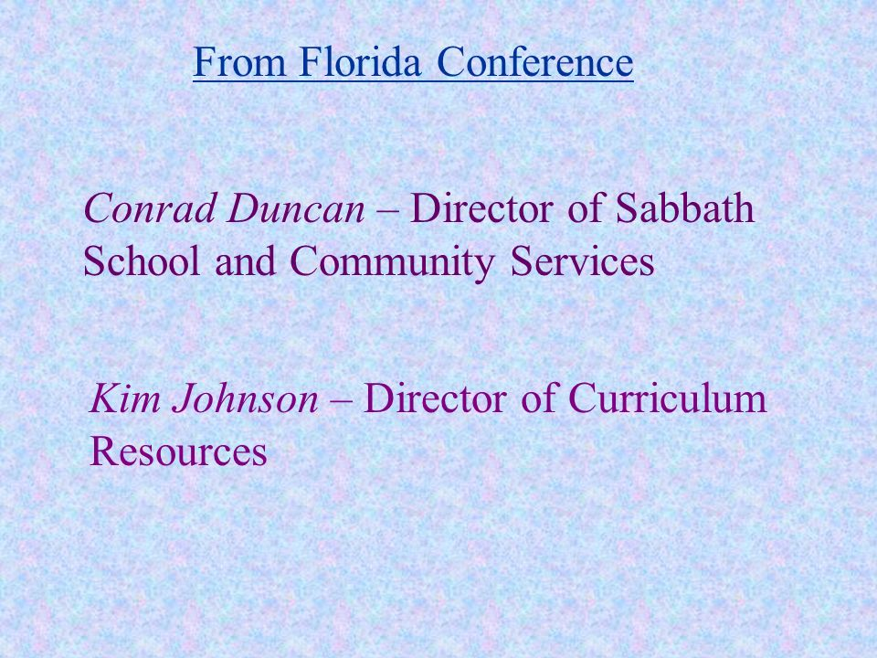 From Florida Conference