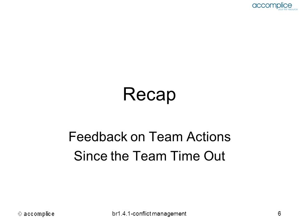 Feedback on Team Actions Since the Team Time Out