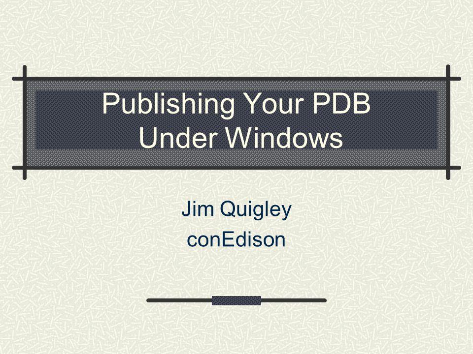 Publishing Your PDB Under Windows