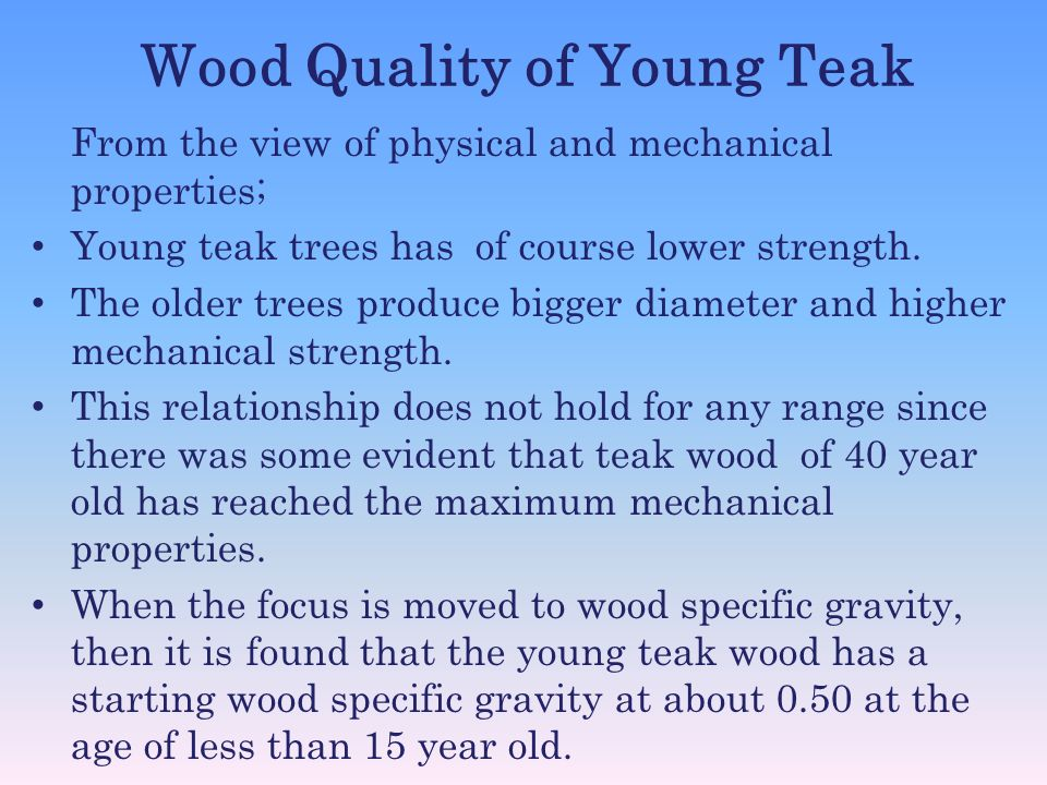 Wood Quality of Young Teak