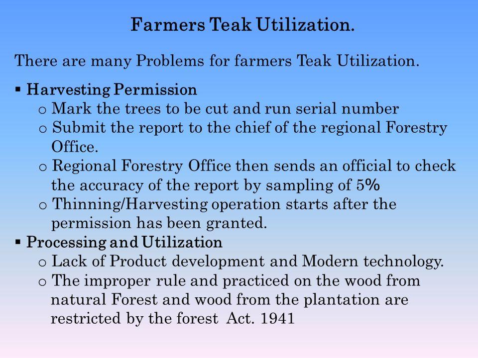 Farmers Teak Utilization.