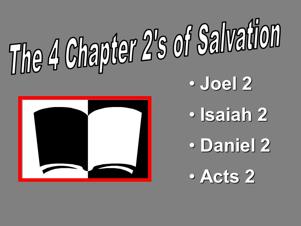 The 4 Chapter 2 s of Salvation