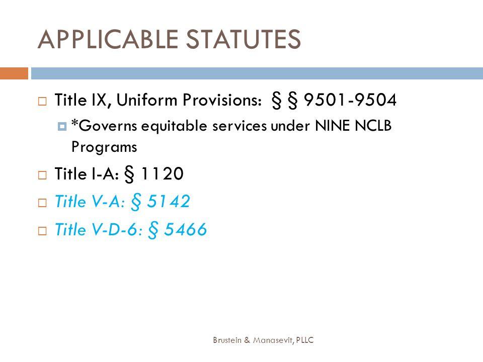APPLICABLE STATUTES Title IX, Uniform Provisions: § § 9501-9504