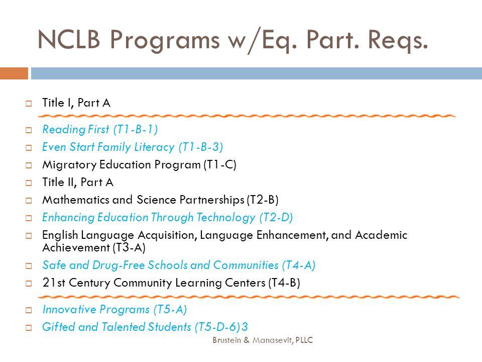 NCLB Programs w/Eq. Part. Reqs.