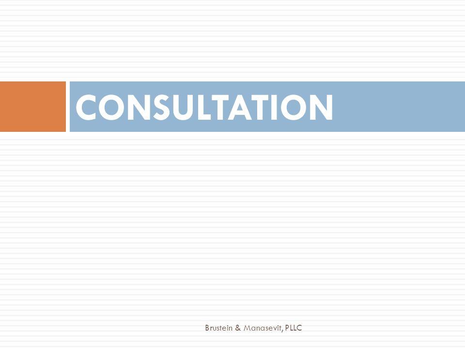 CONSULTATION Brustein & Manasevit, PLLC