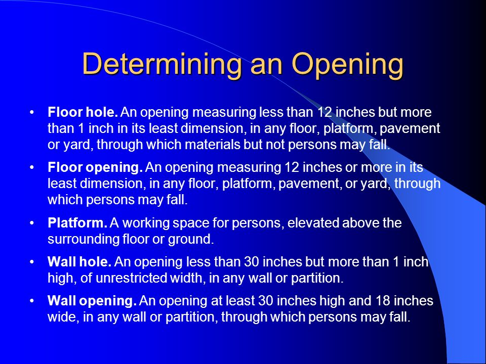 Determining an Opening